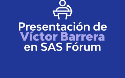 VICTOR BARRERA PARTICIPA EN SAS FÓRUM
